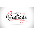 vientiane welcome to word text with handwritten vector image vector image