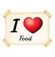 I love food vector image vector image