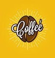 coffee bean logo coffee lettering on yellow vector image