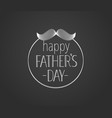happy fathers day lettering vector image vector image