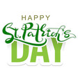 happy st patricks day lettering text for greeting vector image vector image