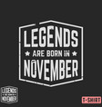 legends are born in november vintage t-shirt stamp vector image vector image