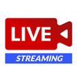 live streaming icon camera or webcam symbol vector image