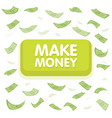 make money button concept dollar money rain vector image vector image
