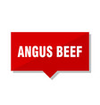 angus beef red tag vector image vector image