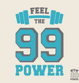 feel the power t shirt print stamp vector image