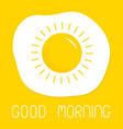 good morning fried scrambled egg icon yolk in vector image