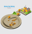 isometric coal mining concept vector image vector image