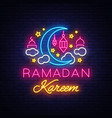 ramadan kareem greeting cards neon sign design vector image vector image