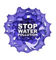 stop water pollution poster design vector image vector image