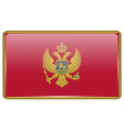 Flags Montenegro in the form of a magnet on vector image vector image