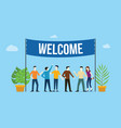 welcome sign board welcomes concept with business vector image