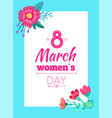 8 march womens day postcard vector image vector image