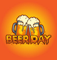 beer day typeface joint two glass alcohol vector image vector image