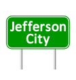 Jefferson City green road sign vector image vector image