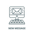 new message line icon linear concept vector image vector image