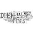 be careful with diet pills text word cloud concept vector image vector image