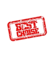 Best choise rubber stamp vector image