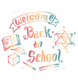 Welcome back to school background with educ vector image vector image