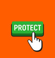 hand mouse cursor clicks the protect button vector image