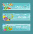sea life set of banners for shops limited offer vector image