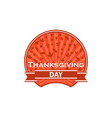 thanksgiving day label on white background autumn vector image