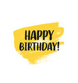 happy birthday greeting card design with lettering vector image vector image