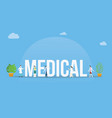medical big text banner with team of doctor and vector image