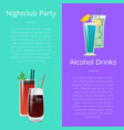 nightclub party alcohol drinks invitation poster vector image vector image