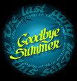 goodbye summer - last party this season vector image