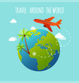 plane is flying around earth travel and vector image vector image