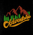 adventure hand drawn lettering with mountains and vector image vector image