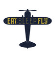 flight poster - eat sleep fly quote retro vector image