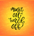 music on world off inspirational calligraphy vector image vector image