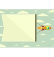 Rocket with a banner in the sky vector image vector image
