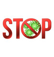 sign caution stop covid-19 with coronavirus icon vector image