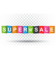 super sale tag discount message flat on isolated vector image
