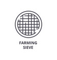 farming sieve line icon outline sign linear vector image vector image