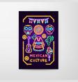 mexican culture neon flyer vector image