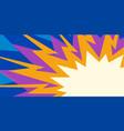 multicolor explosion pop art vector image vector image
