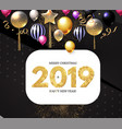 happy new 2019 year shining greeting card vector image vector image