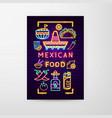 mexican food neon flyer vector image vector image