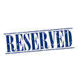 reserved blue grunge vintage stamp isolated on vector image vector image