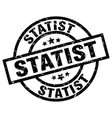 statist round grunge black stamp vector image vector image