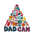 dad can greeting card in doodle style men s vector image vector image