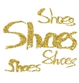 Glitter lettering Shoes vector image
