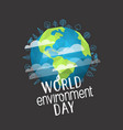 happy world environment day card concept vector image vector image