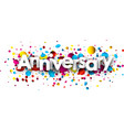 anniversary background with colorful confetti vector image vector image