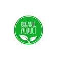 organic food label and high quality product badge vector image