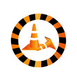 color circular road sign with traffic cone with vector image